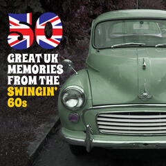 50 Great UK Memories from the Swingin' 60s