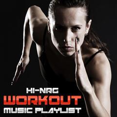 Hi-NRG Workout Music Playlist