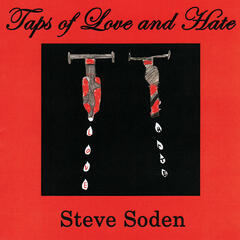 Taps of Love and Hate
