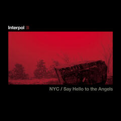 Say Hello To The Angels/NYC