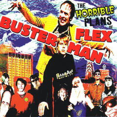 The Horrible Plans of Flex Busterman