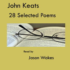 John Keats Poems - 28 Selected Poems