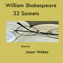 William Shakespeare - 32 Selected Sonnets