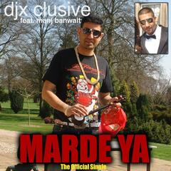 Marde Ya (feat. Manj Banwait) - Single
