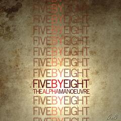 Five By Eight - EP