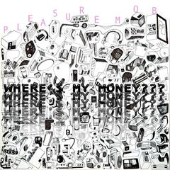 Where's My Money - Single