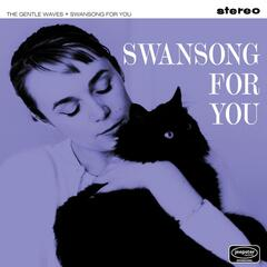 Swansong For You