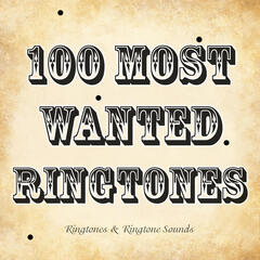 100 Most Wanted Ringtones
