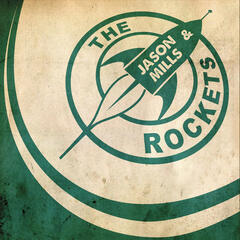 Jason Mills & The Rockets EP