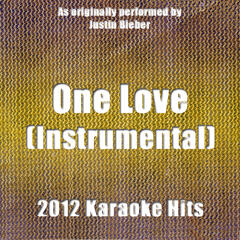 One Love (Instrumental Tribute to Justin Bieber)