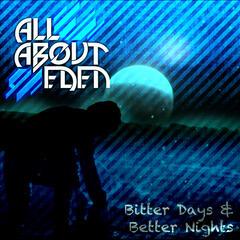 Bitter Days & Better Nights