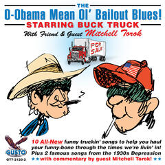 The O-Obama Mean Ol' Bailout Blues!
