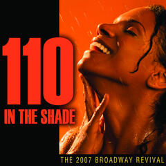 110 in the Shade: 2007 Broadway Revival