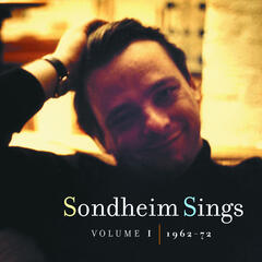 Sondheim Sings: Volume I (1962-1972)