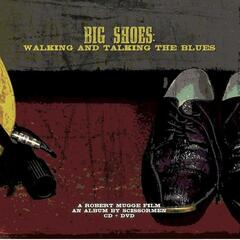 Big Shoes: Walking And Talking The Blues (CD+DVD)