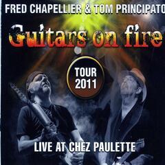 Guitars On Fire (Live at Chez Paulette)