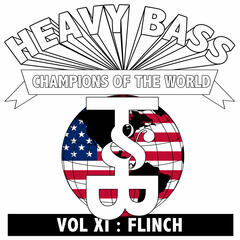 Heavy Bass Champions of the World Vol. XI