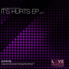 Dj Rusty presents - It's Hurts EP part.1