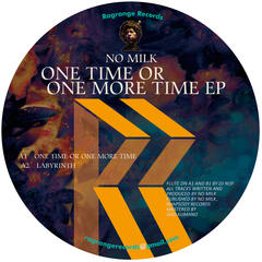 One Time or One More Time EP