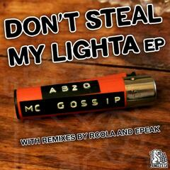 Don't Steal My Lighter EP