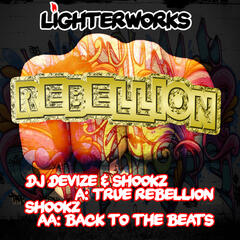 True Rebellion / Back To The Beats