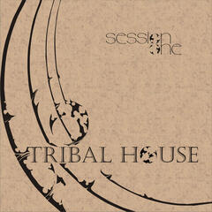 Tribal House Session One
