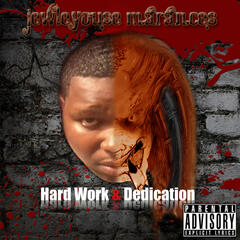 Hardwork and Dedication