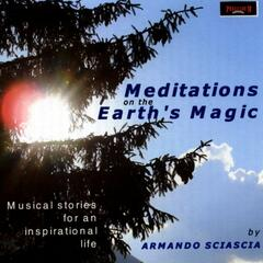 Meditations on the Earth's Magic