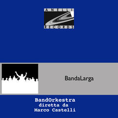 BandaLarga: Conducted by Marco Castelli