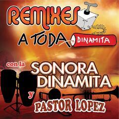 Remixes A Toda Dinamita