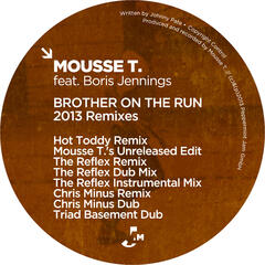 Brother On the Run (2013 Remixes)