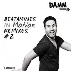 In Motion Remixes #2