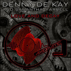 Love and Decay