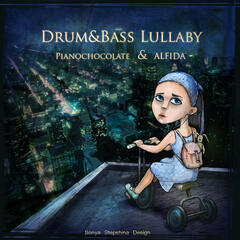 DRUM & BASS Lullaby