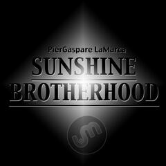 Sunshine / Brotherhood