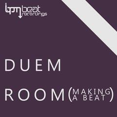 Room (Making a Beat)