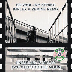 My Spring / Two Steps to the Moon