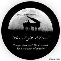 Moonlight Album Composed and Performed By Luciano Michelini