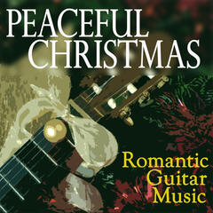 Peaceful Christmas - Romantic Guitar Music