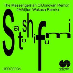 The Messenger (Ian O'Donovan Remix) / 4MM (Iori Wakasa Remix)