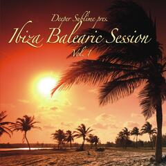 Ibiza Balearic Session Vol. 1
