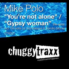You're Not Alone & Gypsy Woman (The Re-Edits)