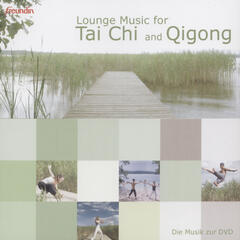 Lounge Music For Tai Chi And Qigong