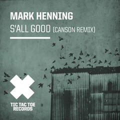 S'all Good (Canson Remixes)