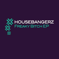 Freaky Bitch EP