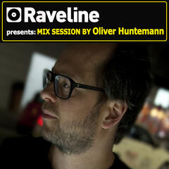 Raveline Mix Session By Oliver Huntemann (Mixed By Oliver Huntemann)