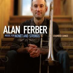 Music For Nonet And Strings - Chamber Songs