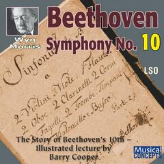 Beethoven: Symphony No. 10 in Eb (realized by Barry Cooper)
