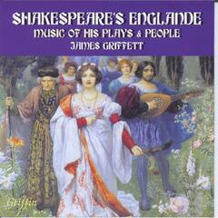 Shakespeare's Englande: Music of His Plays & People