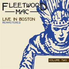Live In Boston Volume 2 (Remastered)